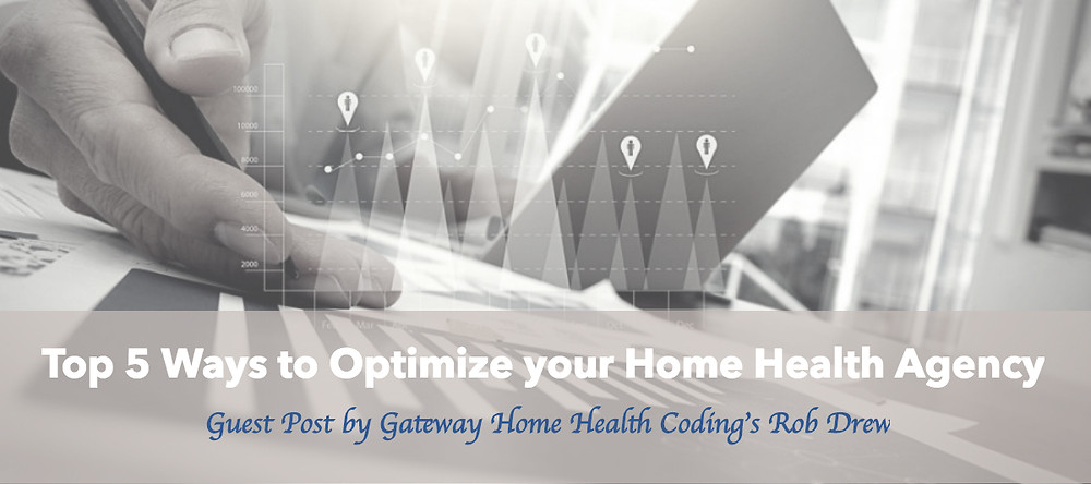 Top 5 ways to optimize your home health agency