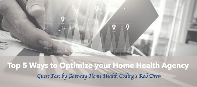 Top 5 Optimization Opportunities for your Home Health