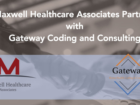 Maxwell Healthcare Associates Partners with Home Health and Hospice Coding and Appeals Company, Gate