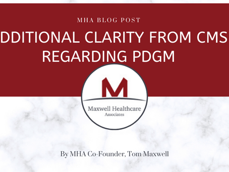Additional Clarity from CMS Regarding PDGM