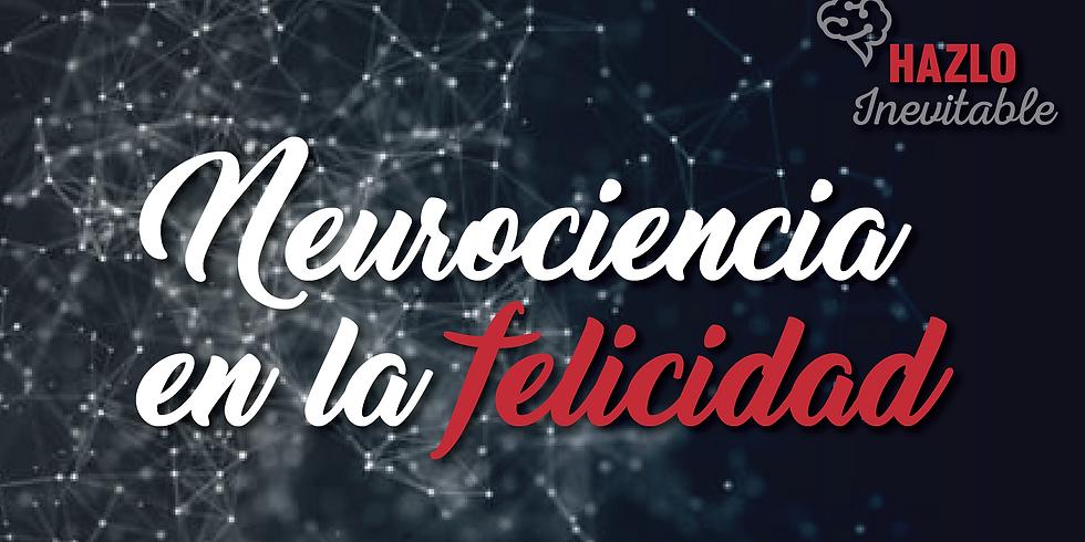 Neurociencia en la Felicidad