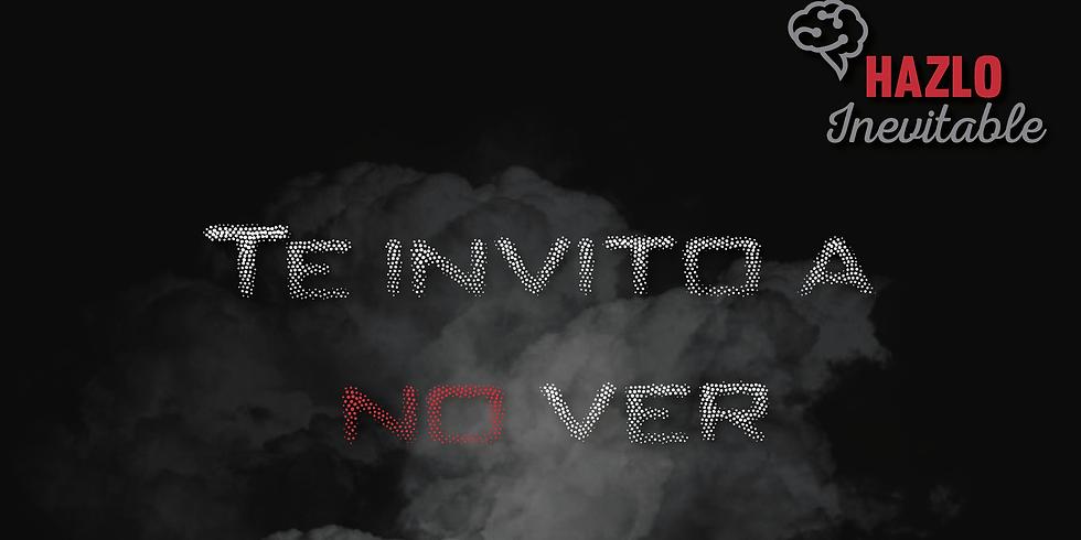 Te invito a no ver