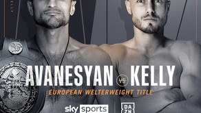 Fight Card Preview - Avanesyan vs Kelly & Undercard