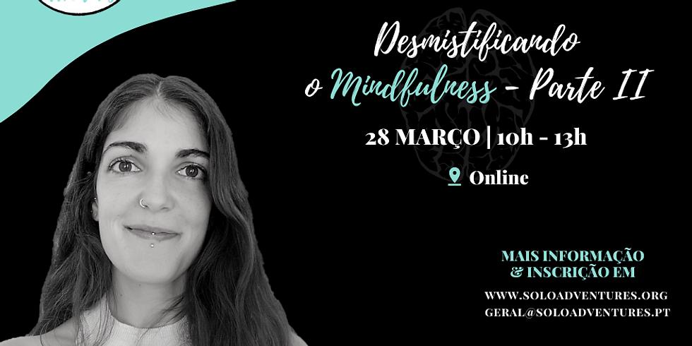 Workshop | Desmistificando o Mindfulness (Parte II)