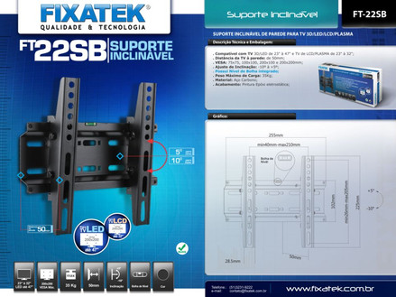 SUPORTE INCLINÁVEL PARA TV LED 23-47'' FT-22SB FIXATEK