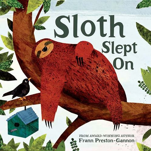Sloth Slept On - Signed Paperback