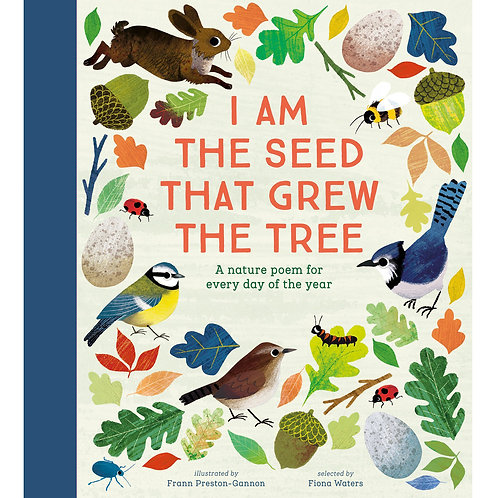 I Am The Seed That Grew the Tree - Signed Hardback