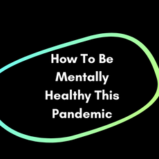 How To Be Mentally Healthy