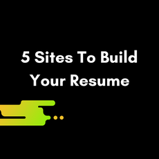 5 Sites To Build Your Resume