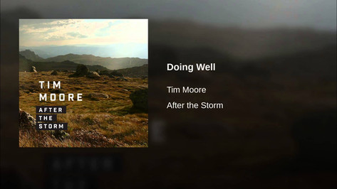 Tim Moore - Doing Well