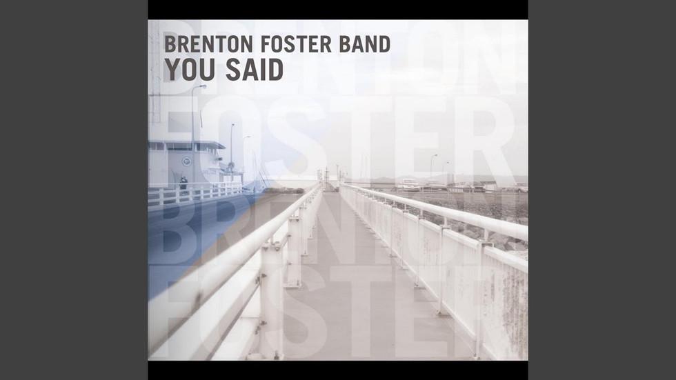Brenton Foster Band - So Damn Right
