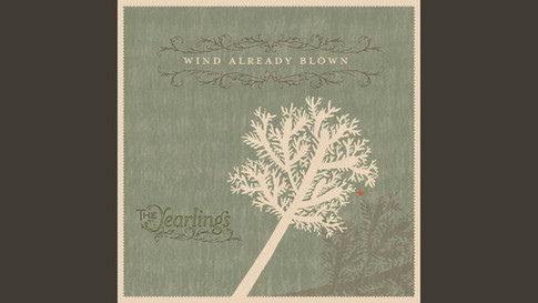 The Yearlings - Wind Already Blown