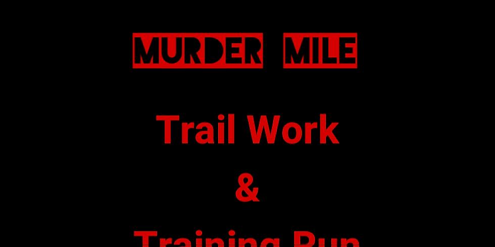 Trail Work & Run