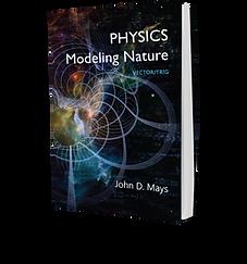 Physics: Modeling Nature