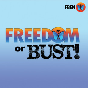 Freedom or Bust! Podcast