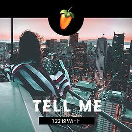 Tell Me (122BPM - F).jpg