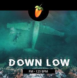 Down Low (Fm - 125 BPM).jpg
