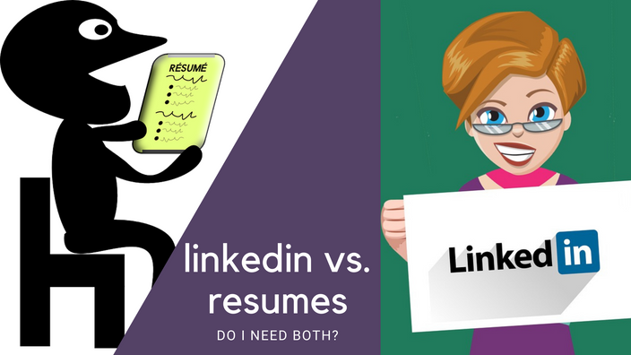 LINKEDIN? RESUMES? EITHER/OR? BOTH?