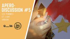 APERO-DISCUSSION #5 - LES FEMMES ET L'ART URBAIN