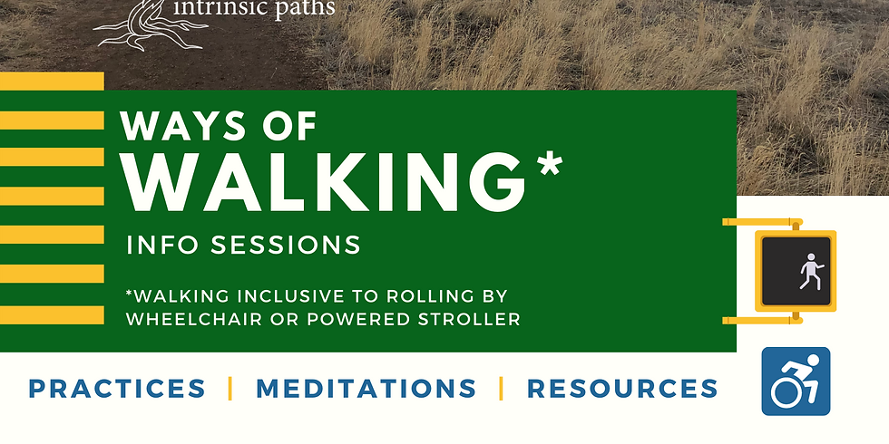 Ways of Walking Info Session