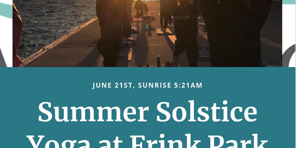 Summer Solstice Yoga At Frink Park with Kara! 5:21AM!