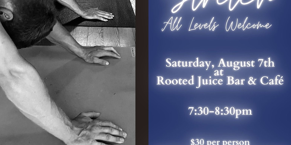 $30 ~ Rooted Juice Bar Sip & Stretch with Laney!