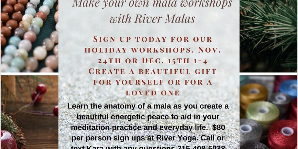 December Holiday Mala Workshop