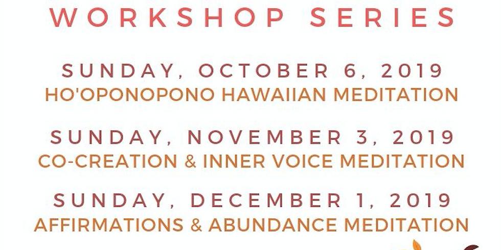 1st Sunday Monthly MEDITATION WORKSHOP SERIES with Kristen Taylor!