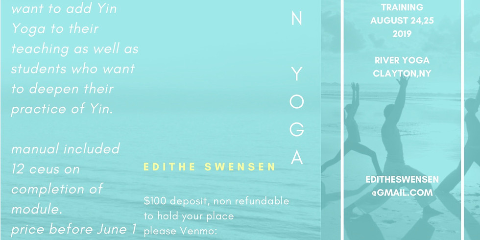 YIN YOGA TRAINING / IMMERSION with Edie Swensen!