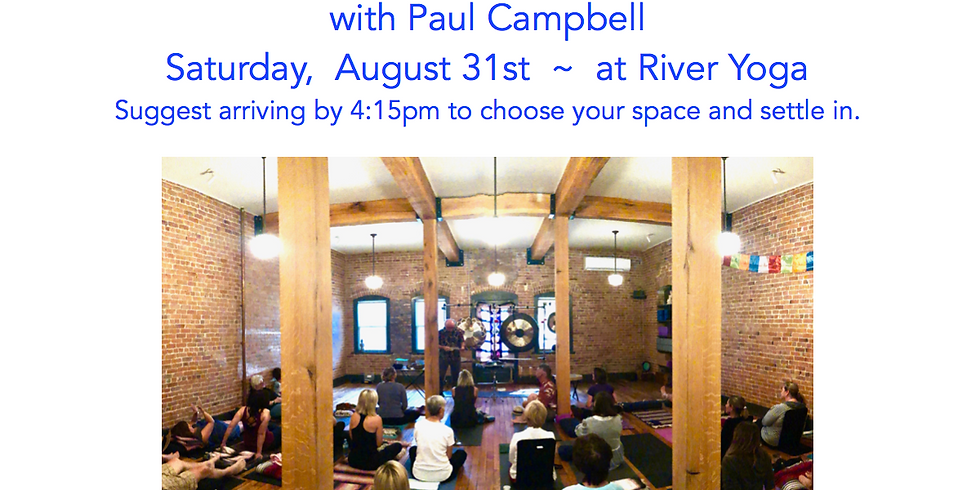 Healing Sound Journey with Paul Campbell!