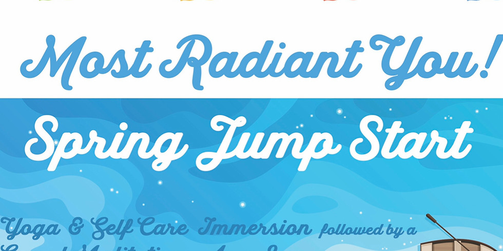 Most Radiant You! Spring Jump Start with John Muraco!