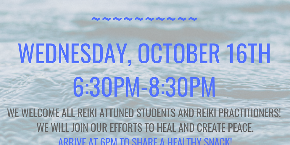 Reiki Share for Attuned Reiki Students & Practitioners
