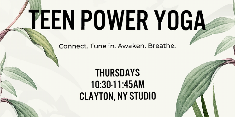 TEEN POWER YOGA WITH LANEY!
