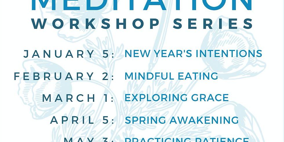 First Sunday Monthly/2020 Meditation Workshop Series with Kristen!