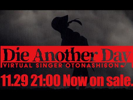 新曲「Die Another Day」11/29リリース!音源先行販売スタート!専用アイテムも販売開始!