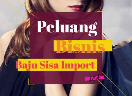 Peluang Bisnis Baju Sisa Import