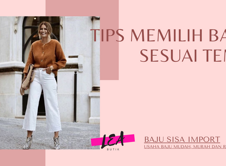 Tips Memilih Baju Sesuai Tema