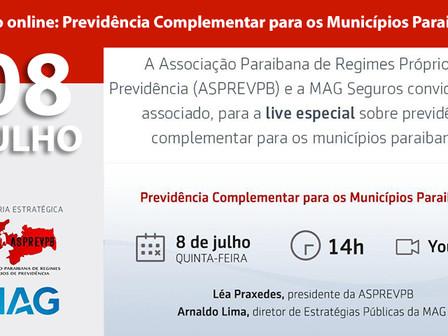 """Participe da live especial """"previdência complementar para municípios paraibanos"""""""