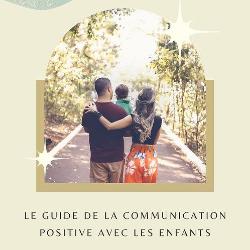 Le Guide de la Communication Positive avec les enfants
