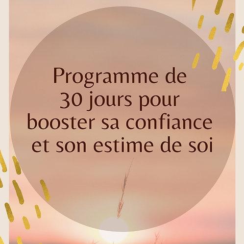Programme de 30 jours pour Booster sa confiance et son estime de soi