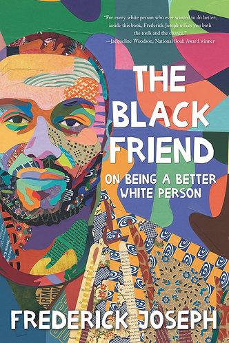 The Black Friend...