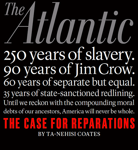 The Case for Reparation