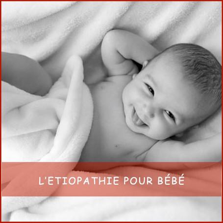 L'étiopathie pour bébé