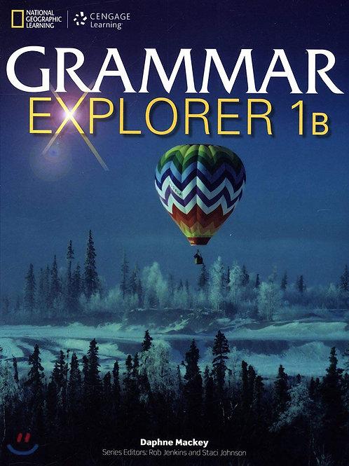GRAMMAR EXPLORER 1B