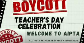 Boycott Teacher's Day Celebration Campaign by AIPTA.