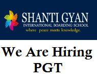 Shanti Gyan International Boarding School Delhi is hiring PGT