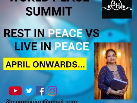 "World Peace Summit 2021 with a novel concept ""Rest In Peace v/s Live In Peace"" is being organized..."