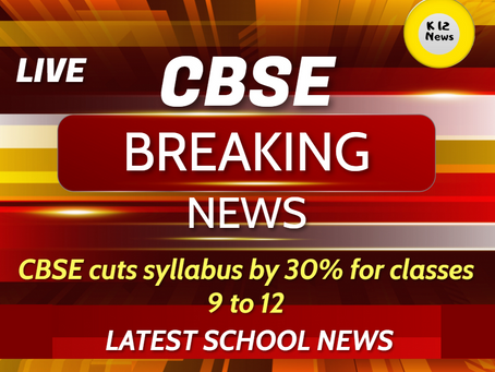 CBSE cuts syllabus by 30% for classes 9th to 12th