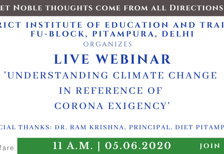 Webinar on Climate Change and the impact of the pandemic on the Climate- SD Public School, Pitampura