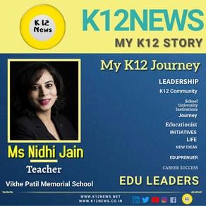 My K12 Story, Journey So Far : Ms Nidhi Jain, Educator at Vikhe Patil Memorial School, Pune
